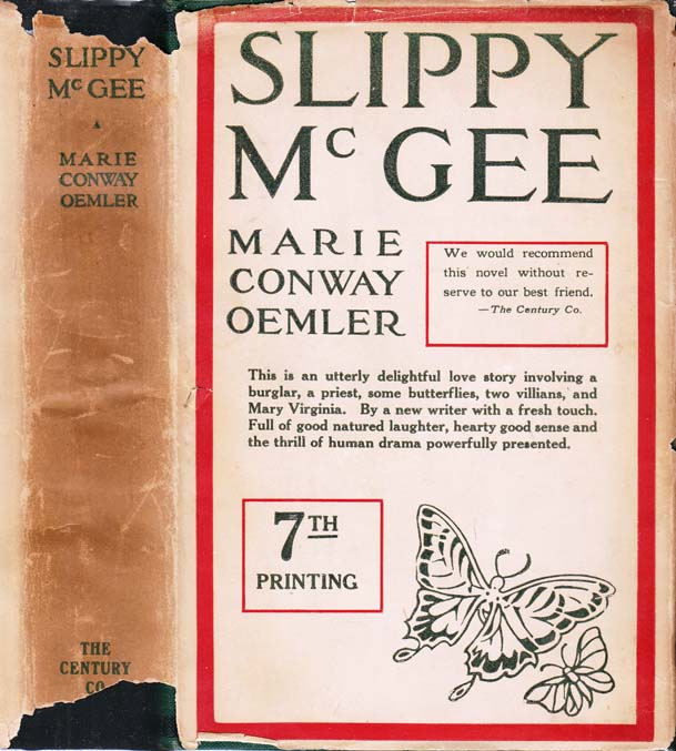 Slippy McGee, Sometimes Known as the Butterfly Man. Marie Conway OEMLER