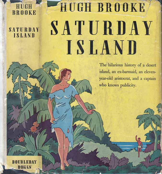 Saturday Island. Hugh BROOKE