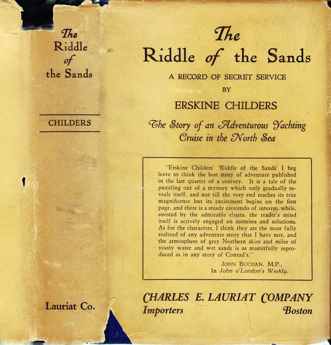 The Riddle of the Sands: A Record of the Secret Service. Erskine CHILDERS.