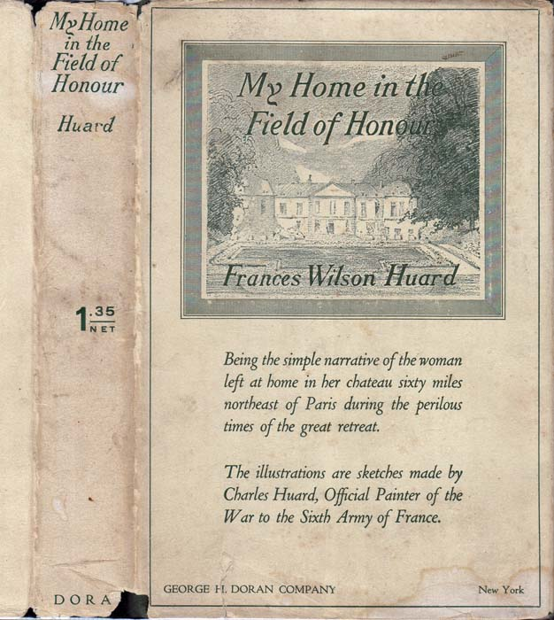 My Home in the Field of Honour. Frances Wilson HUARD.