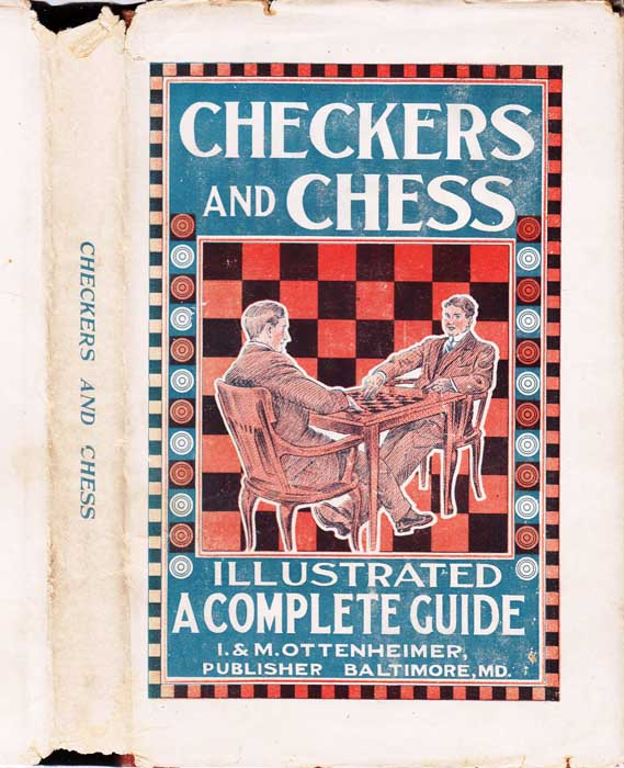 A Complete Guide to the Games of Checkers and Chess. Maxim LA ROUX