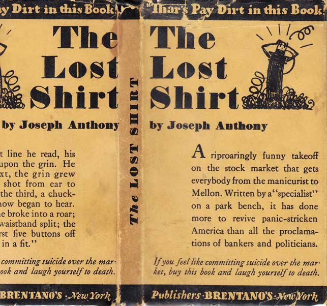 The Lost Shirt [SIGNED AND INSCRIBED ASSOCIATION COPY]. Joseph ANTHONY, Thorne SMITH