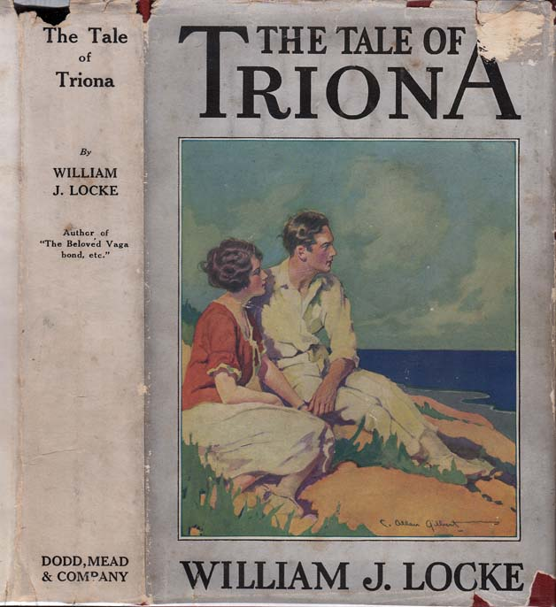 The Tale of Triona. William J. LOCKE