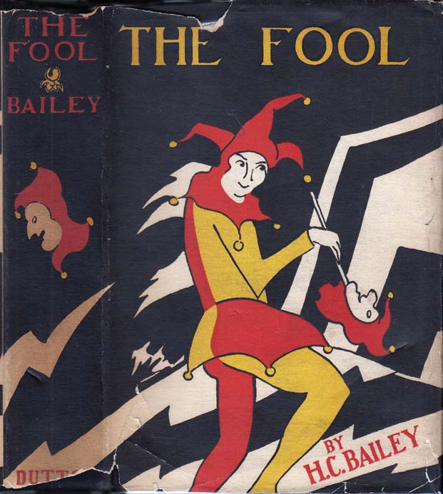The Fool. H. C. BAILEY