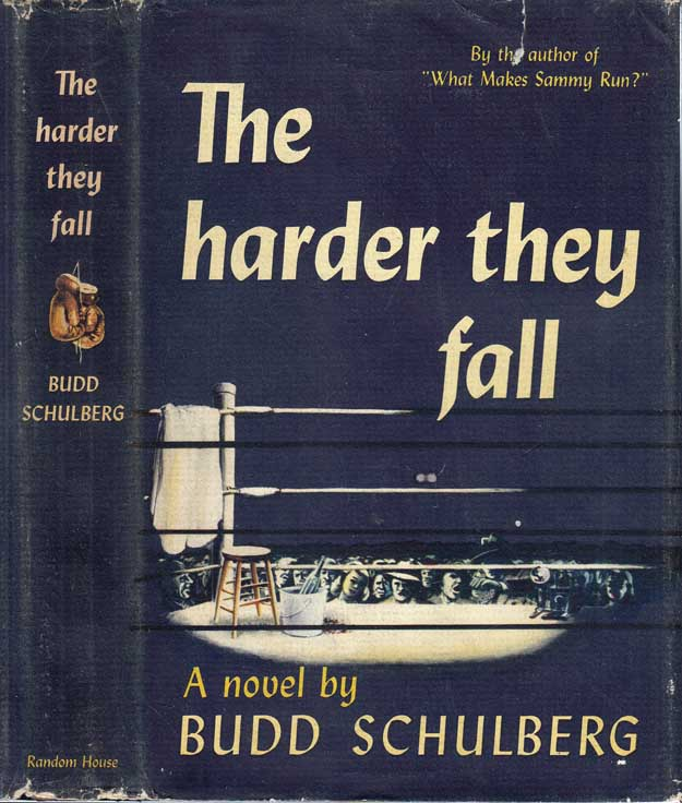 The Harder They Fall [SIGNED AND INSCRIBED]. Budd SCHULBERG.
