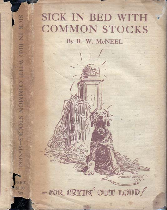 Sick in Bed with Common Stocks. R. W. MCNEEL