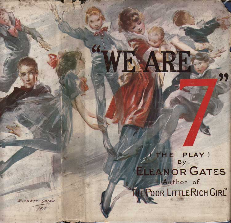 We Are Seven, A Three Act Whimsical Farce. Eleanor GATES