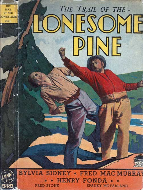 The Trail Of The Lonesome Pine. John Jr FOX.