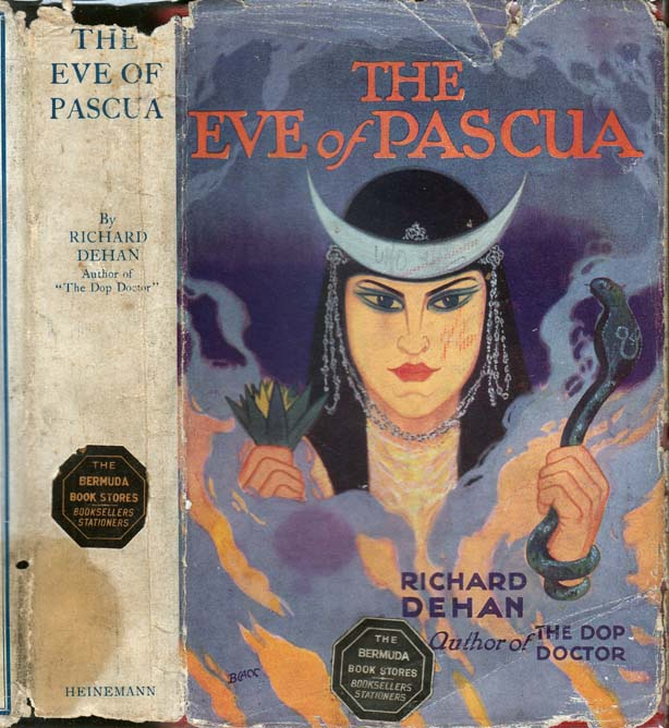 The Eve of Pascua and Other Stories. Richard DEHAN, Clotilde Inez Mary Graves