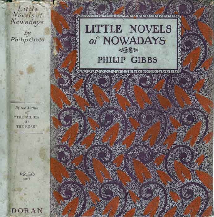 Little Novels of Nowadays. Philip GIBBS