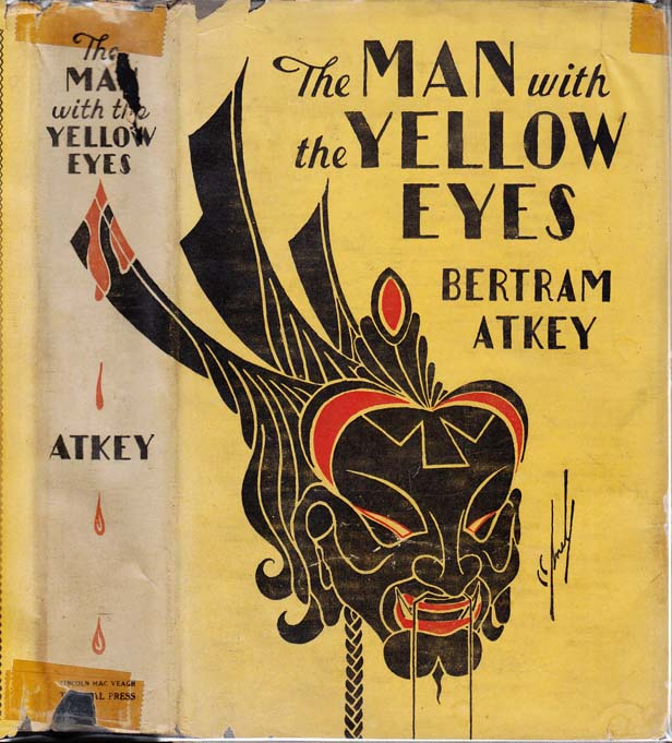The Man With Yellow Eyes. Bertram ATKEY.