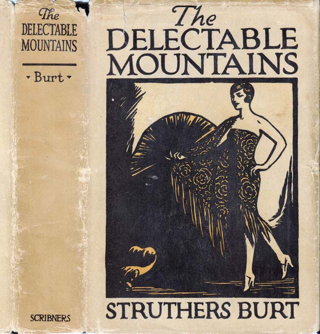 The Delectable Mountains. Struthers BURT