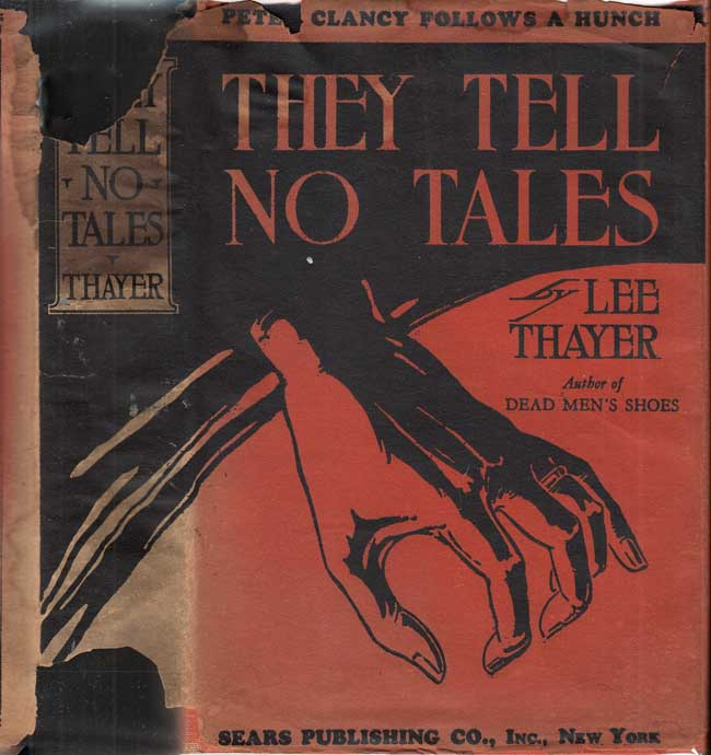 They Tell No Tales. Lee THAYER