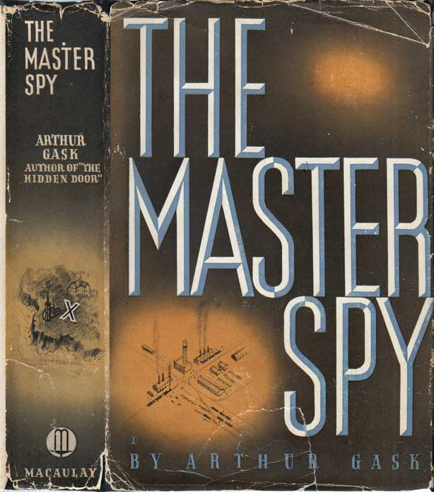 The Master Spy. Arthur GASK