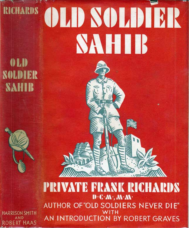 Old Soldier Sahib. Private Frank RICHARDS, Robert GRAVES