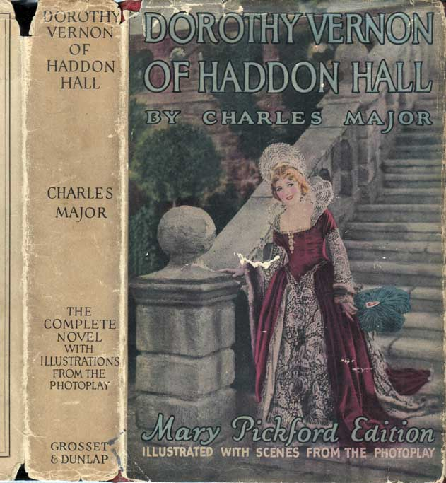 Dorothy Vernon of Haddon Hall. Charles MAJOR