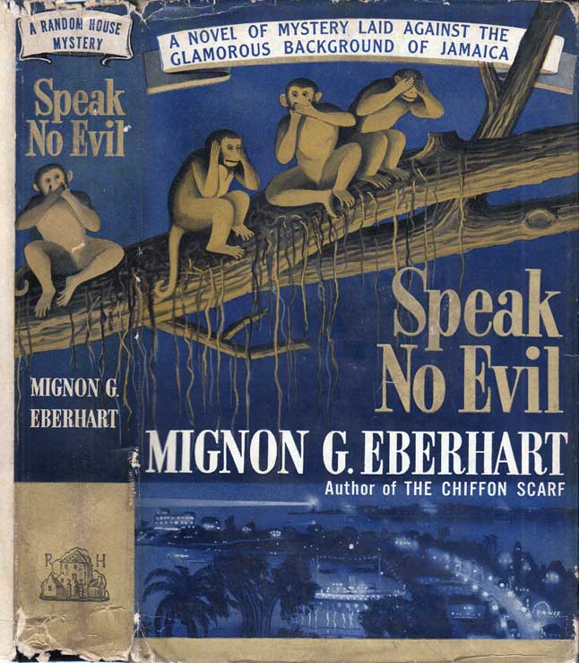 Speak No Evil. Mignon G. EBERHART
