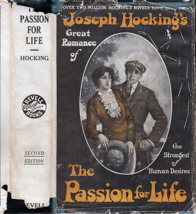 The Passion for Life. Joseph HOCKING