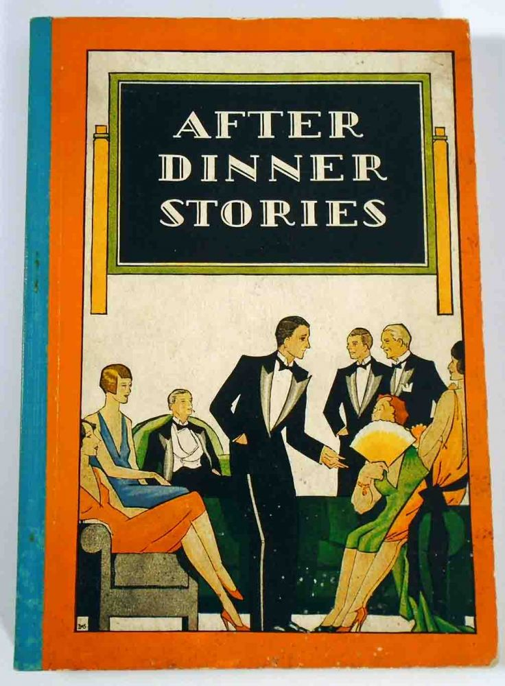 After Dinner Stories. Paul E. LOWE