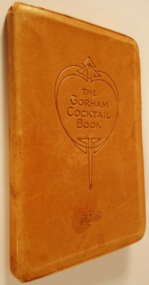 The Gorham Cocktail Book. ANONYMOUS
