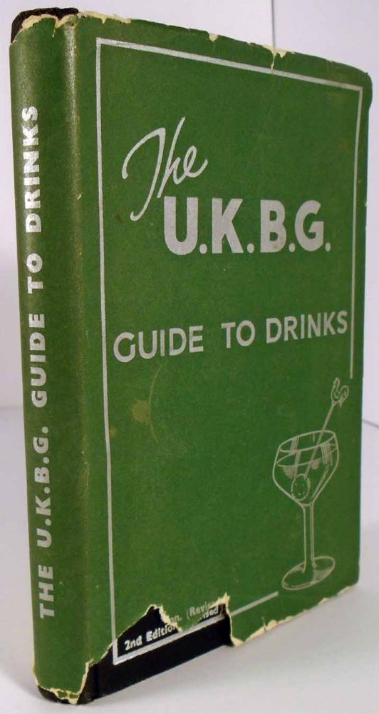 The U.K.B.G. [United Kingdom Bartenders' Guild] Guide to Drinks [Negroni Cocktail]. M. Andre SIMON