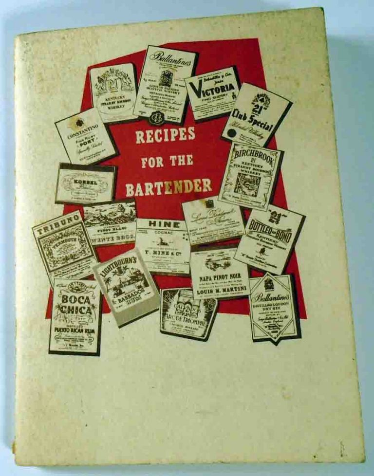 Recipes for the Bartender. ANONYMOUS