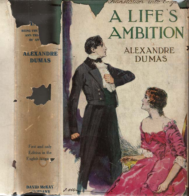 A Life's Ambition, Being the Adventures and Tribulations of an Actor. Alexandre DUMAS