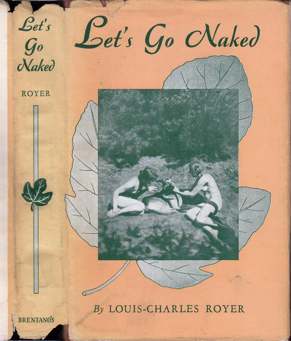 Let's Go Naked. Louis-Charles ROYER