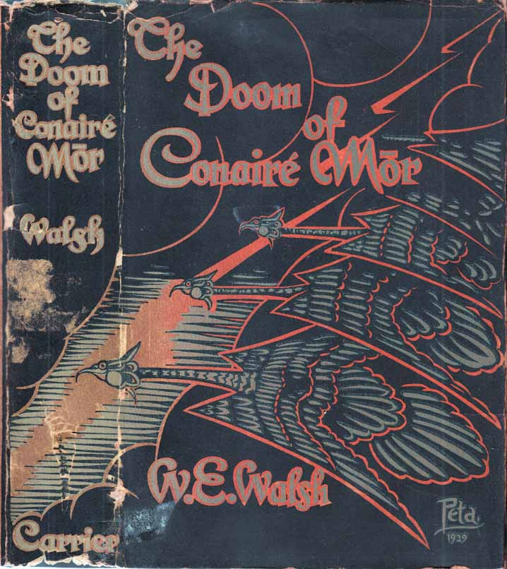 The Doom of Conaire Mor. W. E. WALSH
