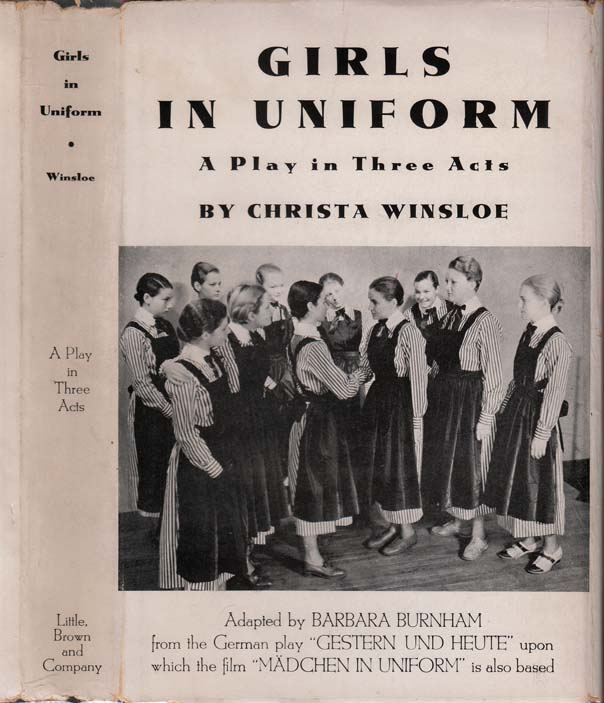 Girls in Uniform, A Play in Three Acts [LESBIAN DRAMA]. Christa WINSLOE