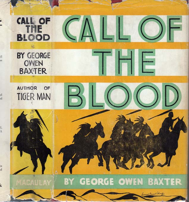 Call of the Blood. George Owen BAXTER, Frederick Faust