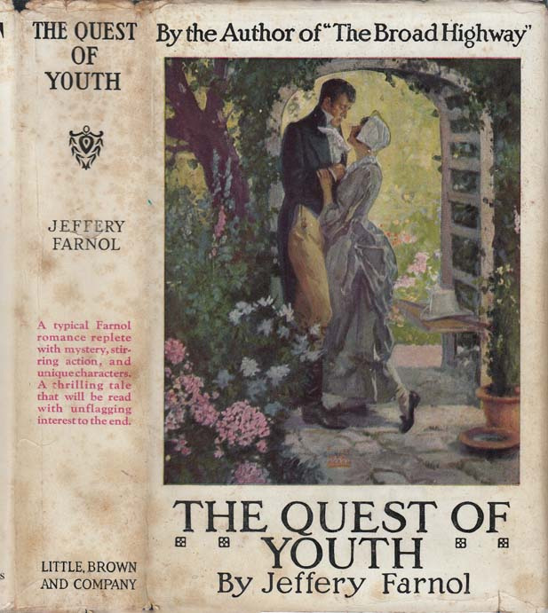 The Quest of Youth. Jeffery FARNOL.