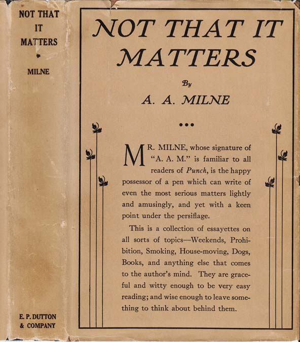 Not That it Matters. A. A. MILNE