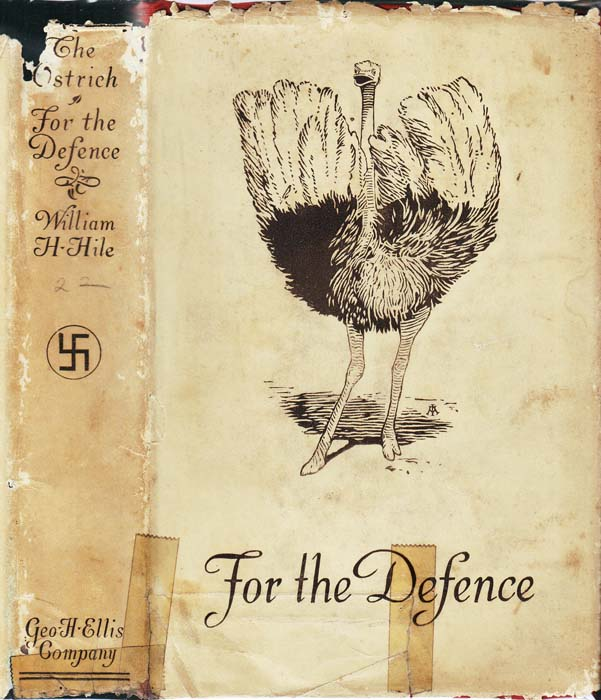 The Ostrich for the Defence. William H. HILE
