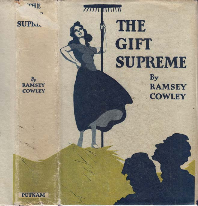 The Gift Supreme. Ramsey COWLEY.