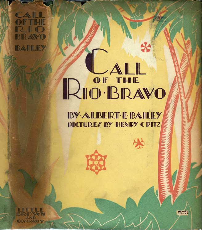 Call of the Rio Bravo. Albert E. BAILEY