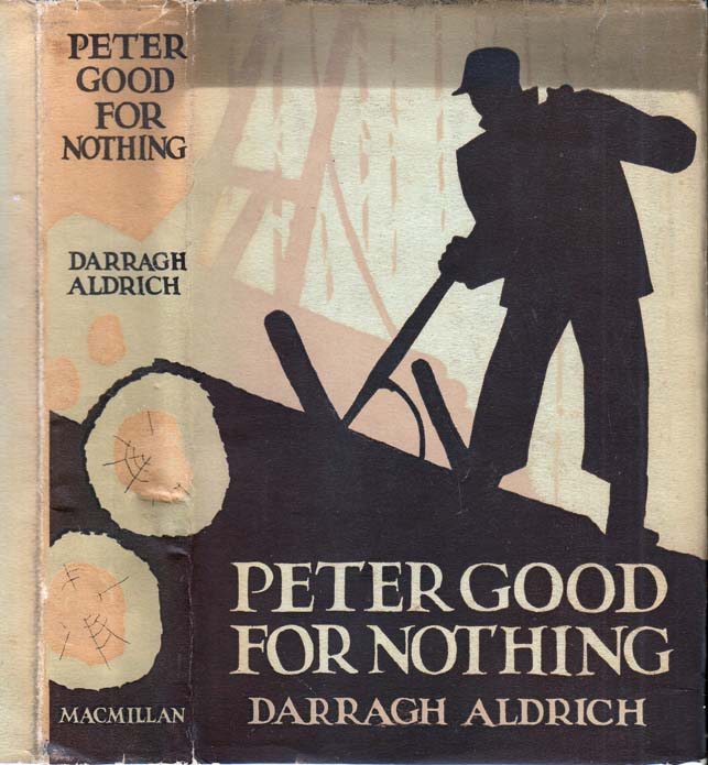 Peter Good for Nothing. Darragh ALDRICH.