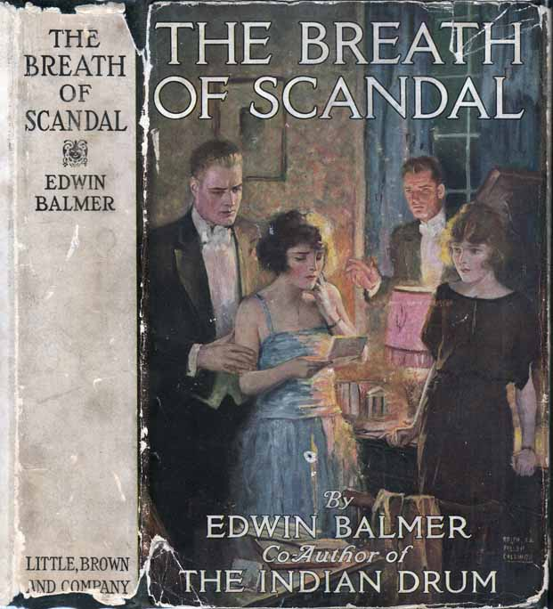 The Breath of Scandal. Edwin BALMER.