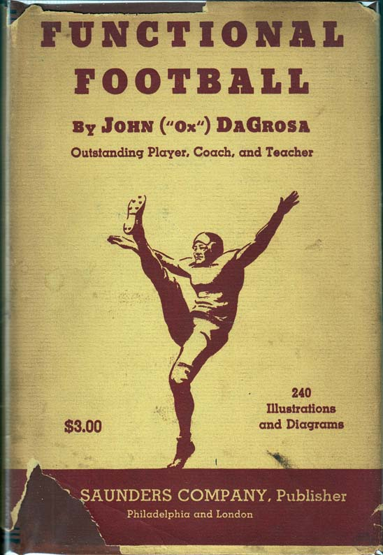 Functional Football [SIGNED AND INSCRIBED]. John DAGROSA