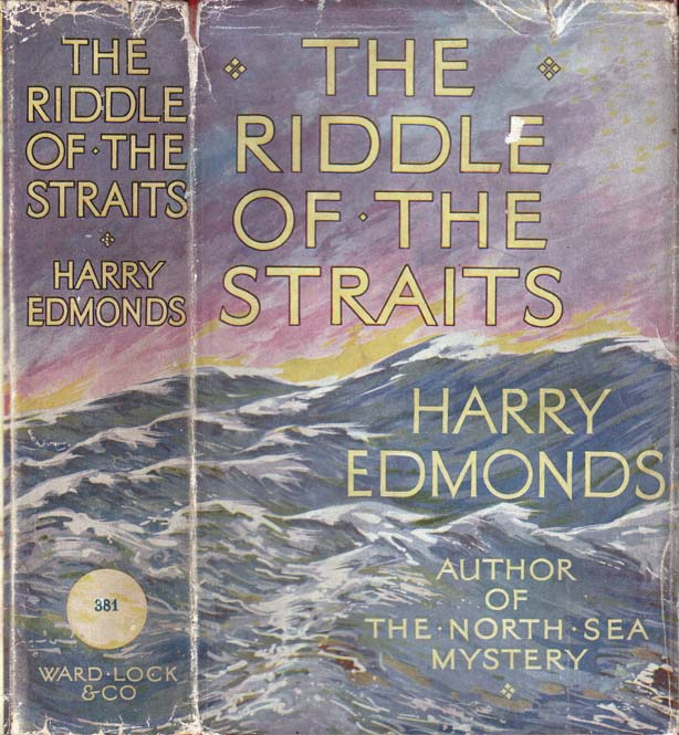 The Riddle of the Straits. Harry EDMONDS