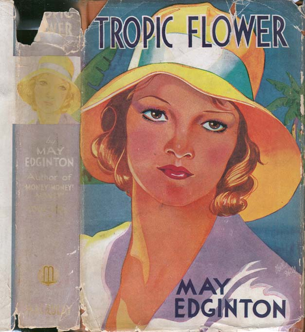 Tropic Flower. May EDGINTON