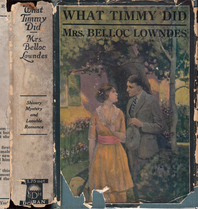 What Timmy Did. Mrs Marie Belloc LOWNDES