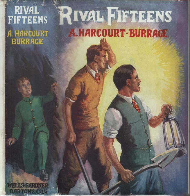Rival Fifteens, A School Story [SIGNED AND INSCRIBED]. A. Harcourt BURRAGE, Athoi