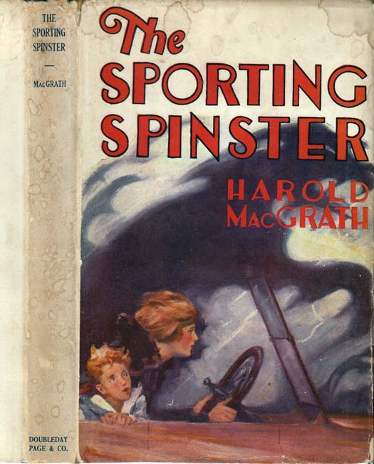 The Sporting Spinster. Harold MACGRATH