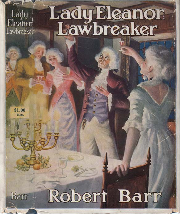 Lady Eleanor: Lawbreaker. Robert BARR