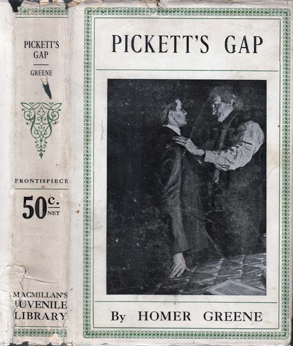 Pickett's Gap. Homer GREENE