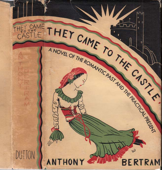 They Came to the Castle. Anthony BERTRAM