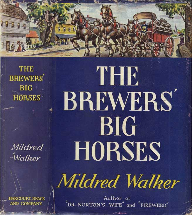 The Brewers' Big Horses [SIGNED]. Mildred WALKER