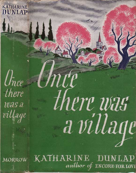 Once There Was a Village. Katharine DUNLAP.
