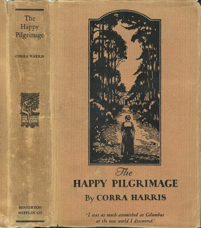 The Happy Pilgrimage. Corra HARRIS